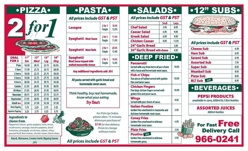 "Pizza 2 for 1, pasta, salads, deep fried, 12"" subs, beverages menu"